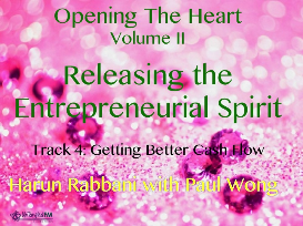 track 4: getting an abundance of cash flow, releasing the entrepreneurial spirit