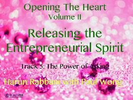 track 5: the power of asking, releasing the entrepreneurial spirit