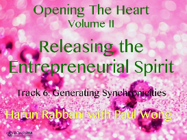 track 6: generating synchronicities, releasing the entrepreneurial spirit