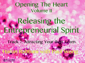 track 7: attracting your best team, releasing the entrepreneurial spirit