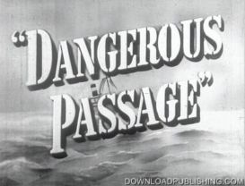 dangerous passage - movie 1944 mystery romance crime download .mpeg