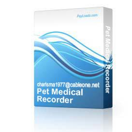 Pet Medical Recorder | Software | Home and Desktop