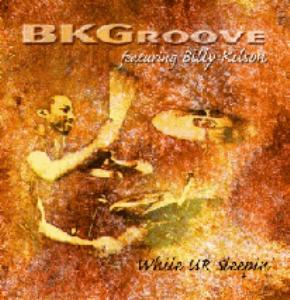 billy kilson bk groove while ur sleepin'