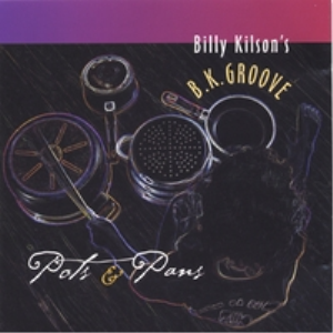 billy kilson pot's n pans