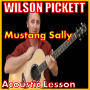 Learn to play Mustang Sally by Wilson Pickett | Movies and Videos | Educational