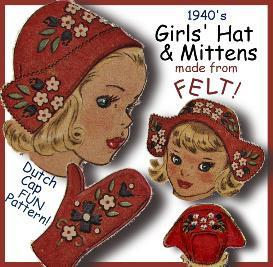 Make Girl's FELT CAP & MITTENS!  FUN Vintage Pattern! | eBooks | Arts and Crafts