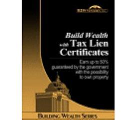 investing guide: build wealth with tax lien certificates