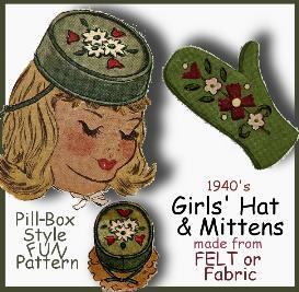 You can make a Girl's FELT PILL_BOX Hat & MITTENS!  Stylish Vintage Pattern! | eBooks | Arts and Crafts