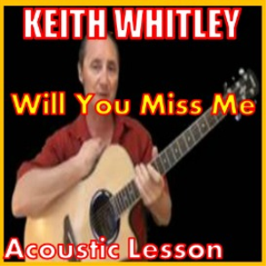 Learn to play Will You Miss Me by Keith Whitley - Ralph Stanley | Movies and Videos | Educational