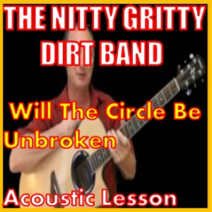 Learn t play Will The Circle Be Unbroken by The Dirt Band | Movies and Videos | Educational