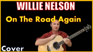 Learn To Play On The Road Again by Willie Nelson | Movies and Videos | Educational