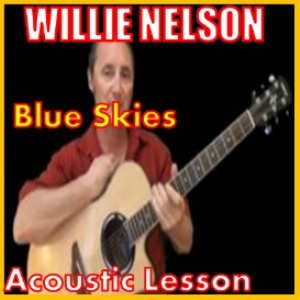 Learn to play Blue Skies By Willie Nelson | Movies and Videos | Educational