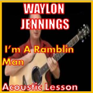 learn to play im a ramblin man by waylon jennings