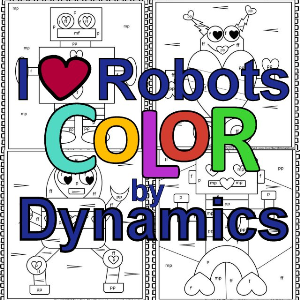 color by dynamics i ? robots-set of 12 color sheets for music class