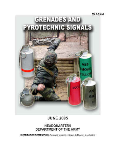 fm 2-23.30 grenades and pyrotechnic signals june 2005