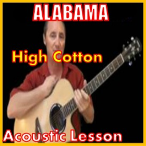 learn to play high cotton by alabama