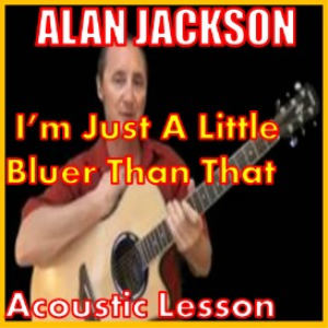 Learn to play Im Just A Little Bluer Than That | Movies and Videos | Educational