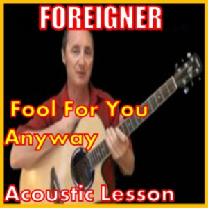 learn to play fool for you anyway by foreigner