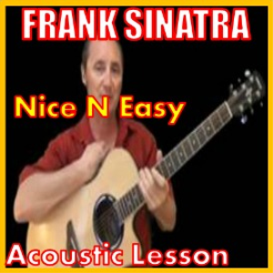 Learn to play Nice and Easy by Frank Sinatra | Movies and Videos | Educational
