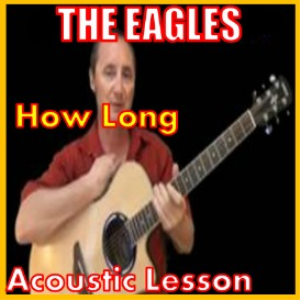 learn to play how long by the eagles