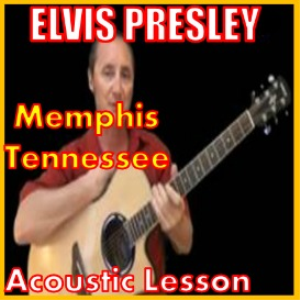 learn to play memphis tennessee by elvis presley