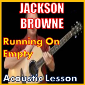learn to play running on empty by jackson browne