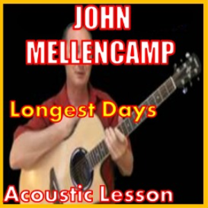learn to play longest days by john mellencamp