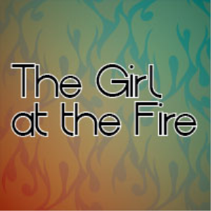 the girl at the fire