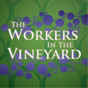 the workers in the vineyard