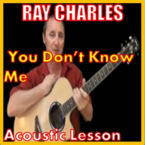 learn to play you dont know me by ray charles