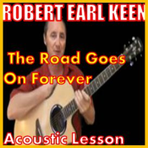 learn to play the road goes on forever by robert earl keen