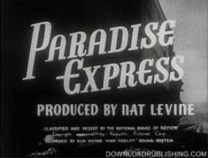 paradise express - movie 1937 drama comedy railroad download .mpeg