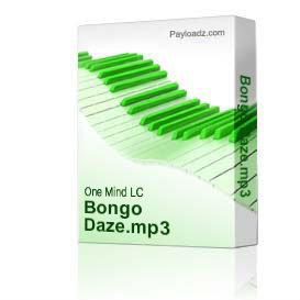 Bongo Daze.mp3 | Music | Electronica