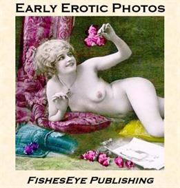 early erotic photos - an e-book album of vintage postcards