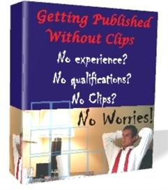 Getting Published Without Clips | eBooks | Business and Money