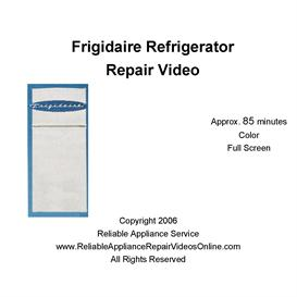 Frigidaire Refrigerator Repair Video downloable
