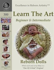 Learn the Art Reborn Instructions & Tutorials Artistry Techniques | eBooks | Arts and Crafts