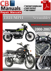 Triumph Scrambler 2000-2007 Service Repair Manual | eBooks | Automotive
