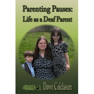 parenting pauses: life as a deaf parent