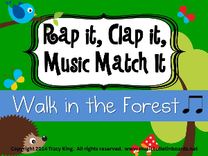 rap it, clap it, music match it: walk in the forest  edition