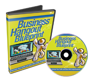 business hangout blueprint - google hangouts - video plr