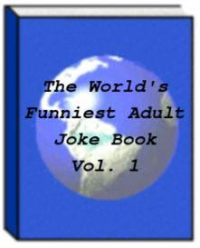 The World's Funniest Adult Joke Book - Vol. 1 (Jokes) | Audio Books | Humor