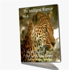 the intelligent warrior vi 6 subliminal video messages social mastery