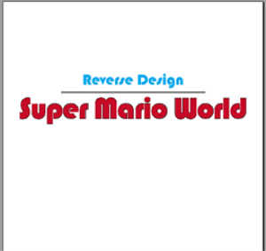 reverse design: super mario world