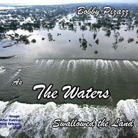 The Waters As the Waters Swallow the Land | Music | World