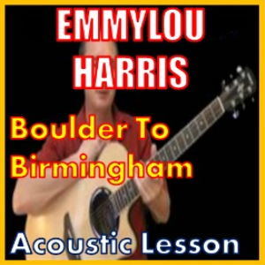 learn to play boulder to birrmingham by emmylou harris