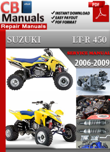 Suzuki LT R 450 2006-2009 Service Repair Manual | eBooks | Automotive