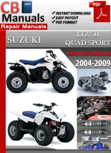 Suzuki LT Z 50 QUAD SPORT 2004-2009 Service Repair Manual | eBooks | Automotive