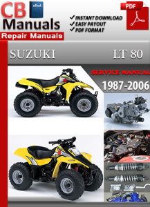 Suzuki LT 80 1987-2006 Service Repair Manual | eBooks | Automotive