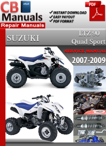 Suzuki LTZ 90 Quad Sport 2007-2009 Service Repair Manual | eBooks | Automotive